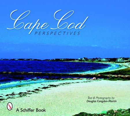 Cape Cod Perspectives By Congdon-Martin, Douglas